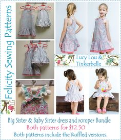 Lucy Lou & Tinkerbelle http://www.felicitysewingpatterns.com/product/special-buy-sisters-pattern-bundle-lucy-lou-dress-tinkerbelle-romper-both-patterns-1250