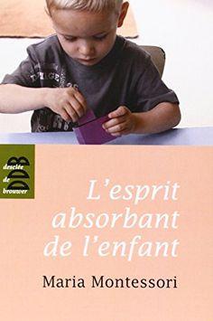 L'esprit absorbant de l'enfant de Maria Montessori http://www.amazon.fr/dp/2220053970/ref=cm_sw_r_pi_dp_vFW3vb122JDN5