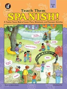 Teach Them Spanish!, Grade K with supplement ideas