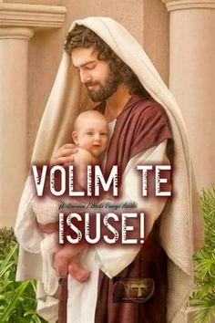 VOLIM  TE  ISUSE