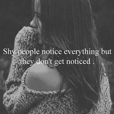 love quotes for her love quotes for girlfriend. - Quotes Sayings Shy Quotes, Girl Quotes, True Quotes, Afraid Quotes, Bullshit Quotes, The Words, Shy People Problems, Shy Girls, Love Quotes For Her