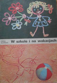 wilddzikowe książki: No to hop! - Sumińska, Mam 6 lat, Litery, W szkole i na wakacjach