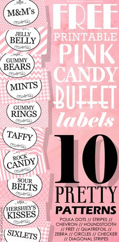 FREE printable pink candy buffet labels! Great for your baby shower, wedding or birthday candy buffets. 10 different designs to choose from. #candybuffet