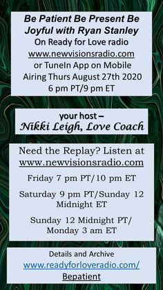 Airing Thursday August 27th at 9 pm ET/6 pm PT - Be Patient, Be Present, Be Joyful with my guest Ryan Stanley on Ready for Love Radio. Full details on www.readyforloveradio.com/bepatient. The Ray Powers Hour airing at 11 pm Tonight!
