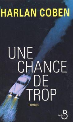 UNE CHANCE DE TROP - Harlan COBEN - BELFOND