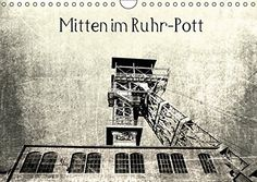 Mitten im RuhrPott (Wandkalender 2016 DIN A4 quer): Das R... http://www.amazon.de/dp/3664476522/ref=cm_sw_r_pi_dp_Vl0ixb1HD3GGS