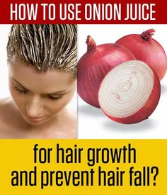 Thicker Hair Remedies If you're looking for a natural tonic which inspires hair growth and reverses hair loss, you'll enjoy learning about the power and potential of onion juice! Onion Hair Treatment, Hair Loss Treatment, Hair Treatments, Hair Remedies For Growth, Hair Loss Remedies, Ayurveda, Onion Hair Growth, Onion Juice For Hair, Hair Fall Remedy