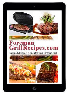 70 TASTY FOREMAN GRILL RECIPES  Foreman Grill Recipes eBook is the most popular recipe book for your Foreman Grill.... Continue reading »