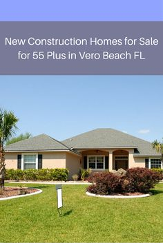 10 best new construction homes for sale for 55 plus in vero beach fl rh pinterest com