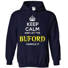 BUFORD - KEEP CALM AND LET THE BUFORD HANDLE IT - #tee shirt #gray sweater. BUY-TODAY => https://www.sunfrog.com/Valentines/BUFORD--KEEP-CALM-AND-LET-THE-BUFORD-HANDLE-IT-55368020-Guys.html?68278