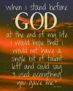 Living to serve my Creator!