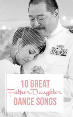 10 Great Father Daughter Dance Songs