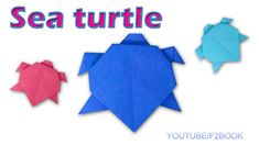 Origami Sea Turtle : Paper Animals * Turtle Easy Make * Simple Origami f...