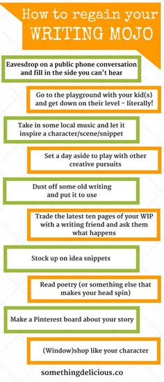 Ten ways to regain your writing mojo