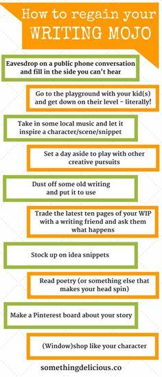 Ten ways to regain your writing mojo