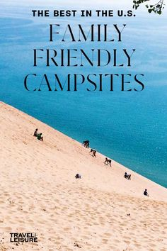 From digging up dinosaur bones to scaling enormous #sanddunes, these #family-friendly #campgrounds ensure that no kid will get bored. #travel #familytravel #familyvacation #camping #campsite #tent Family Camping, Family Travel, Best Family Vacations, Camping Spots, Travel And Leisure, Campsite, Friends Family, Need To Know, This Is Us