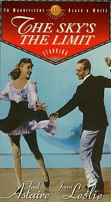 The Sky's the Limit    VHS cover  Directed by	Edward H. Griffith  Produced by	David Hempstead  Starring	Fred Astaire  Joan Leslie  Robert Benchley  Robert Ryan  Cinematography	Russell Metty  Distributed by	RKO Radio Pictures  Release date(s)	  July 13, 1943