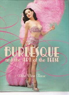 Dita Von Teese: current reigning Queen of Burlesque has a fantastic little book. The back end of the book is dedicated to BDSM.