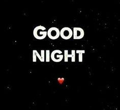 Good night beautiful!!! I'm heading to sleepy town but wanted to say good night, sleep well and sweet dreams!!! LAB!!!