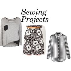 """""""Sewing Projects"""""""