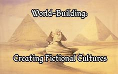 Creating Fictional Cultures