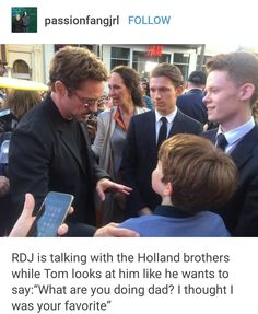 Tom to RDJ: What are you doing, dad? I thought I was your favorite.
