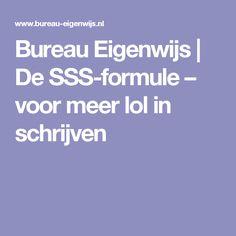 Bureau Eigenwijs     De SSS-formule – voor meer lol in schrijven