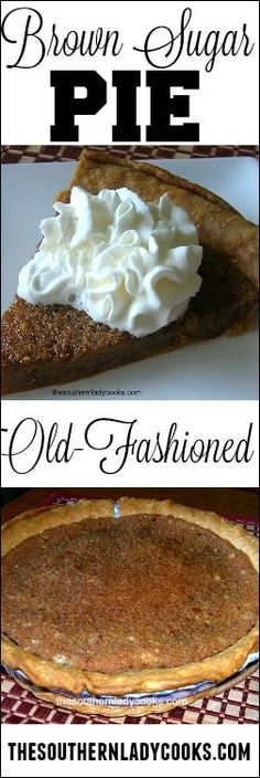 This Brown Sugar Pie won't last long. It never does at my house and people usually love it. Brown Sugar Pie is an old-fashioned recipe that has been