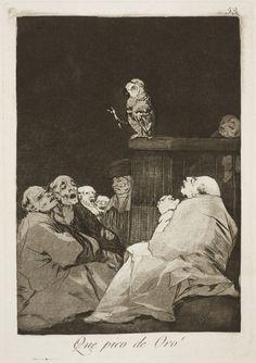"""Francisco de Goya: """"Que pico de Oro!"""". Serie """"Los caprichos"""" [53]. Etching, aquatint and burin on paper, 215 x 150 mm, 1797-99. Museo Nacional del Prado, Madrid, Spain"""