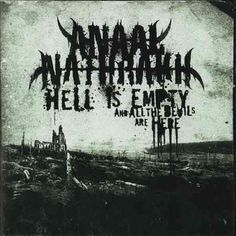 Anaal Nathrakh - Hell is Empty and All The...