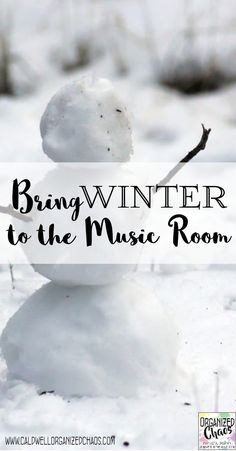 Bring Winter to the Music Room. Organized Chaos. Lesson ideas, books with music lessons, manipulatives, and more ways to incorporate a winter theme in the elementary music room!