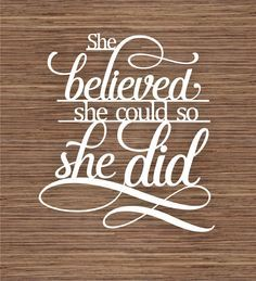 Image result for svg she believed she could so she did
