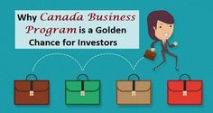 How the #Business #Program is Boon for #Investors ?  #Immigration #Canada #Visa