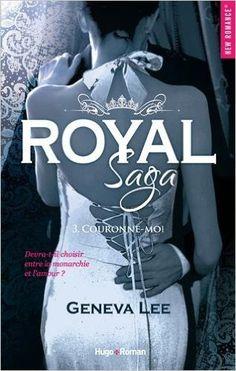 Telecharger Royal Saga – tome 3 Couronne-moi de Geneva Lee Kindle, PDF, eBook, Royal Saga – tome 3 Couronne-moi PDF Gratuit
