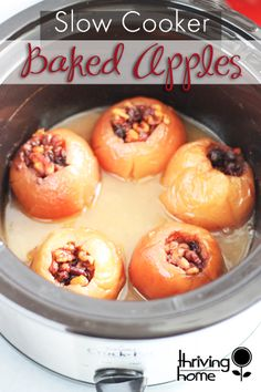 Slow Cooker Baked Apples - Thriving Home