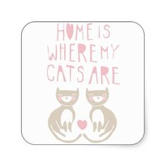 #Home Is Where My #Cats Are - brown kitty #sticker