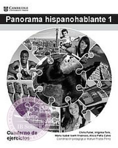 Panorama Hispanohablante 1 Cuarderno de ejercicios Pack of 5 NOT YET PUBLISHED 15 NOVEMBER, 2015