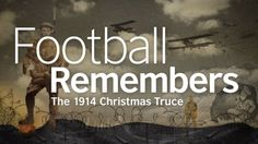 Duke of Cambridge to unveil Christmas Truce memorial as part of 'Football Remembers' | First World War Centenary