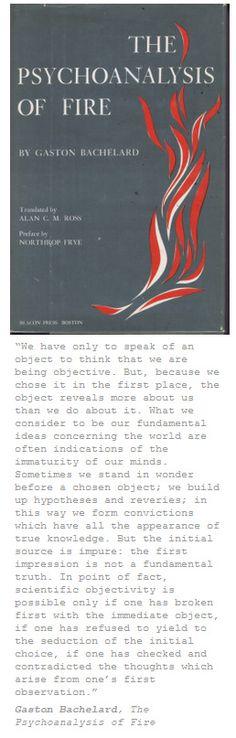 Gaston Bachelard • The Psychoanalyses of Fire