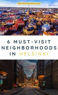 A Neighborhood Guide to Helsinki (Finland) – Best Europe Destinations Europe Travel Guide, Europe Destinations, Travel Guides, Cool Places To Visit, Places To Travel, Finland Travel, Countries To Visit, European Travel, Adventure Travel