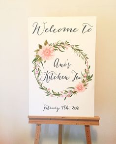 Kitchen tea welcome sign with hand painted florals