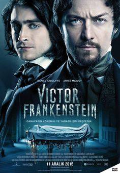 New Poster for Victor Frankenstein Featuring James McAvoy and Daniel Radcliffe - Pissed Off Geek Frankenstein Film, Victor Frankenstein 2015, Jessica Brown Findlay, 2015 Movies, Hd Movies, Horror Movies, Movies Online, Movies Free, Action Movies