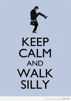 ...sponsored by The Ministry of Silly Walks and Monty Python.