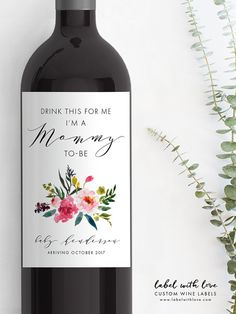 Drink this for me, I'm a mommy to be! Pregnancy Announcement Baby Announcement Wine Labels by LabelWithLove