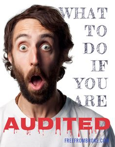 What Should You Do If You Are Audited? - The thought of a tax audit brings chills of fear into most. But it doesn't have to be that way. See what to do if you are audited and what your rights are. freefrombroke.com