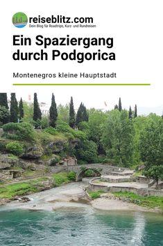 Podgorica, Montenegros kleine Hauptstadt, ist als Städtereiseziel weitgehend unbekannt. Daher habe ich mich im Rahmen einer Dienstreise genauer umgesehen. Montenegro, Mountains, Nature, Travel, Round Trip, Travel Report, Frame, Naturaleza, Viajes