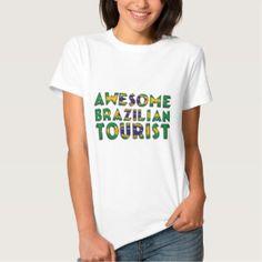 Funny Awesome #Brazilian Tourist Flag Typography T-shirt #travel #tourist #funnyshirt #brazil