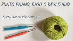 Punto enano, raso o deslizado - Crochet