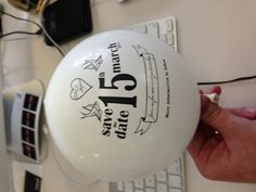 our wedding save the date balloons... cheap as chips and nice n fun