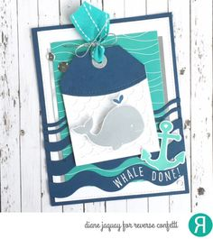 Card by Diane Jaquay. Reverse Confetti stamp set: Seaside. Confetti Cuts: Seaside, Doin' the Wave, Scalloped Layer Tag, Topped Off Tag, Top 'o the Tag. Quick Card Panels: By the Sea. Congratulations card. Encouragement card. Friendship card.